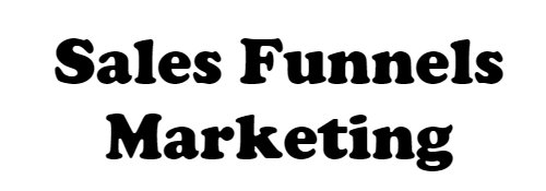 Sales Funnels Marketing