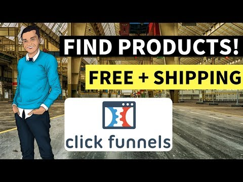 HOW TO Find   Shipped DROPShipped PRODUCTS!   FUNNEL! [CLICKFUNNELS]