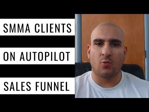 How To Get SMMA Client On Autopiot (Sales Funnel)