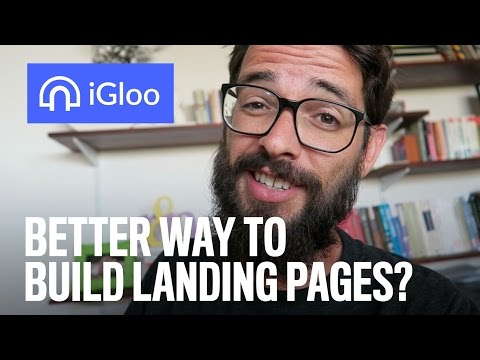 Better Way To Builds Landings Pages? (iGloo Review)