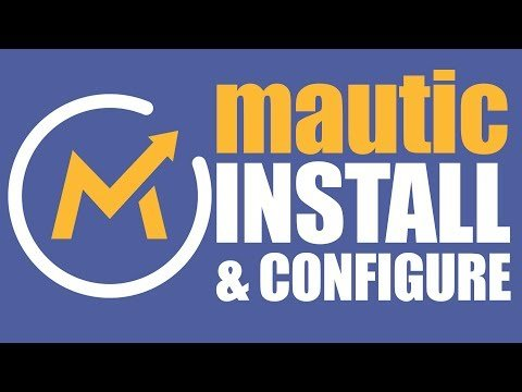 *UPDATED 2019* DIY Selling    Up and Configuring Mautic  1 Klicks For Our   Hack