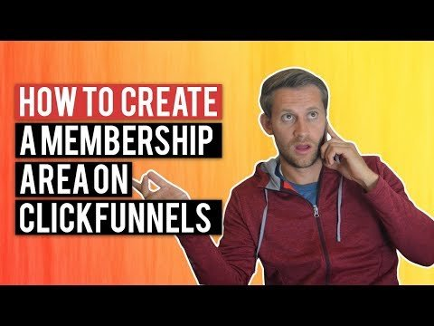 How to Create Memberships Site in ClickFunnels