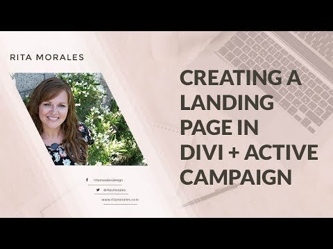 Creation a Landing Page With DIVI +  Campaign
