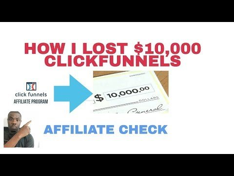 HOW I  $10,000 CLICKFUNNELS Afiliate CHECK