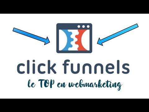 Clickfunnel : le MEILLEUR outil en WEBMARKETING !