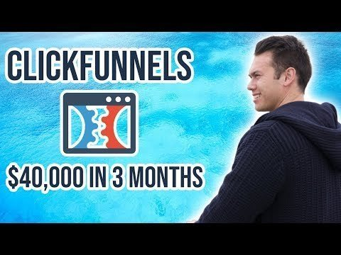 Clickfunnels: How I  OVER $40,000 In 3 Moonth WITH My Funnels