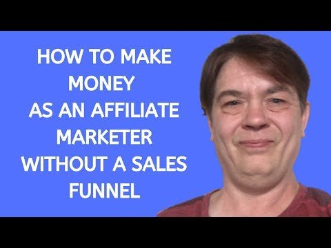 How To MAKE Monetary  Afiliates Marketing out A Salespeople Funnel