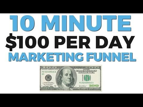 How To  A $100 A Day Salesmanship Funnel In Less  10 Minutes