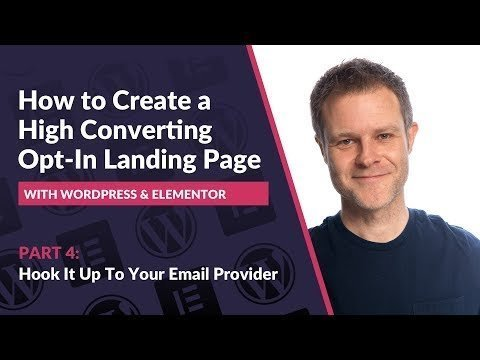 PARTs 4: How to CREATE a   Opt-In Landings   Elementor