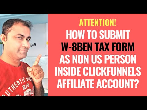 How To  W 8BEN Tax  Non US Person  Clicks  Account?
