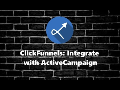 ClickFunnelss: Integrating With ActiveCampaign