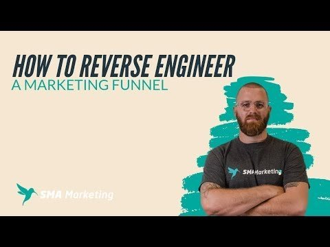 How to Reverse Engineering a Marketing Funnel