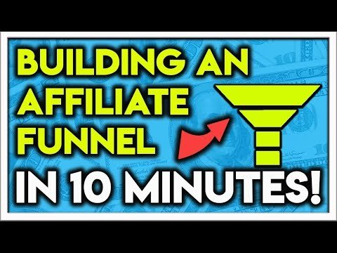 How To Build An Affiliate Marketing Funnel In 10 Minutes (Beginner Friendly)