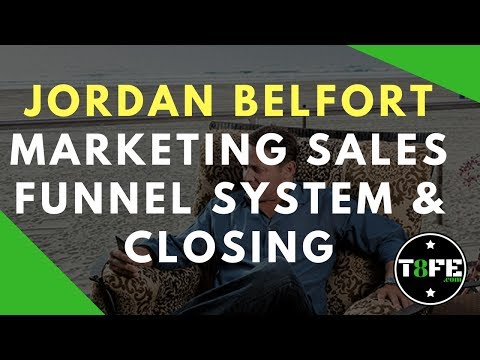 Marketing Sales Funnel System & Closing   Jordan Belfort   The 8 Figure Earner