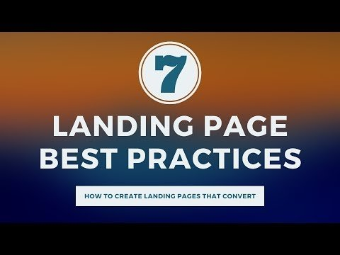 7 Landing Page Best Practices – How to Create Landing Pages That Convert