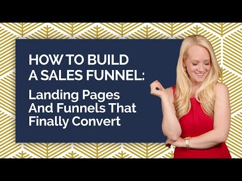 How To Build A Sales Funnel – Landing Pages And Funnels That Finally Convert