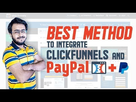 Clickfunnels Paypal Integration | Have Both Credit Card and PayPal Option | Step By Step Process