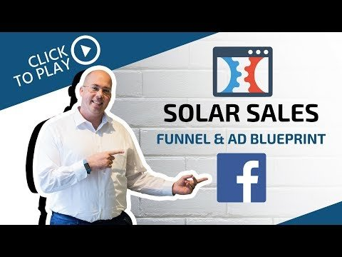 Solar Sales Funnel and Ad Blueprint