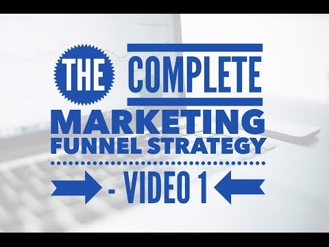 The Complete Marketing Funnel Strategy, Double your Sales – Video 1