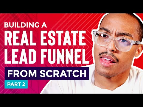 ClickFunnels Tutorial: Building A Real Estate Lead Generation Funnel From Scratch (Part 2/2)