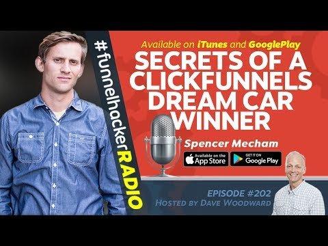 Secrets of A ClickFunnels Dream Car Winner – Spencer Mecham – FHR #202
