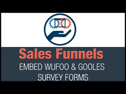 ClickFunnels  -How to Embed Wufoo and Google Survey Forms