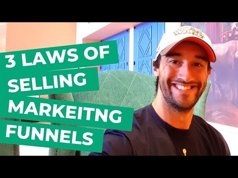 3 laws of selling marketing funnels – sell a marketing funnel