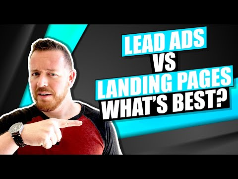 Facebook Lead Ad vs. Landing Page: Which Leads To More Clients?