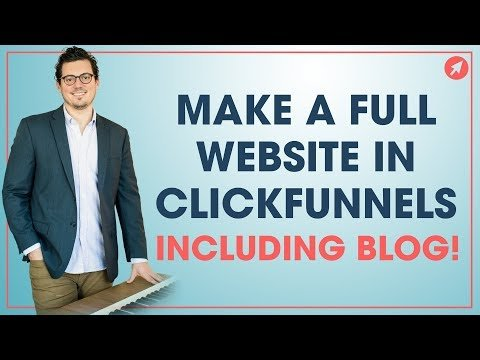 How to Make a Full Website (with Blog!) in ClickFunnels