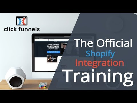 [Official Training] How to Integrate Shopify with Your ClickFunnels Account