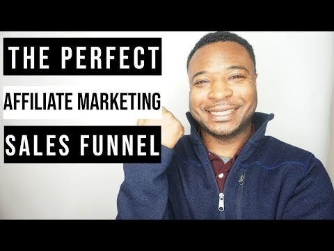 Affiliate Marketing Funnel – The Perfect Sales Funnel