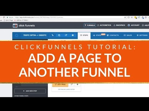 CLICKFUNNELS TUTORIAL: How to Add a Page to a Different Funnel