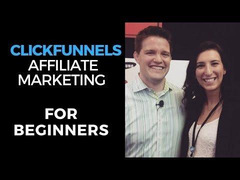 Clickfunnels Affiliate Program Tutorial – Clickfunnels Affiliate Marketing for Beginners