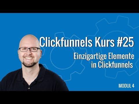 Clickfunnels Kurs deutsch #25 – Einzigartige Elemente in Clickfunnels