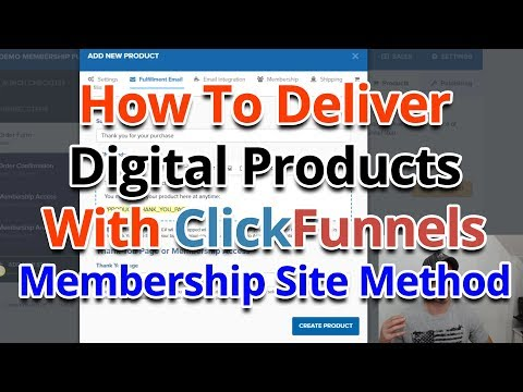 How To Deliver Digital Products With ClickFunnels – Membership Site Method
