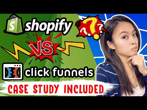 SHOPIFY VS CLICKFUNNELS | CASE STUDY INCLUDED