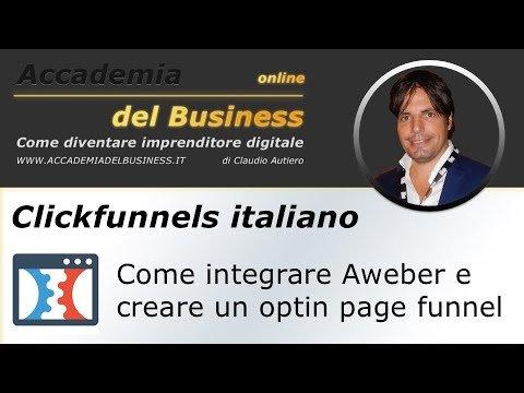Clicks italiano: Tutorial come creare un  page  ed integrare Aweber