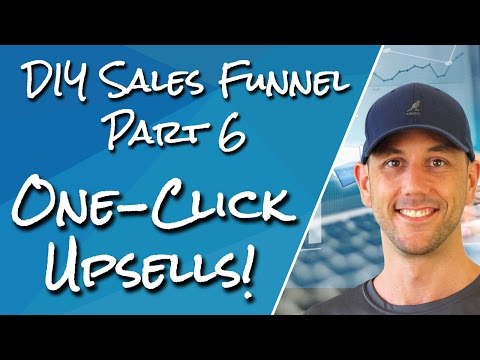DIY    6- You One Klicks Upsell- The Key to Ordering-preserving You Adverage Ordering Value Fast!