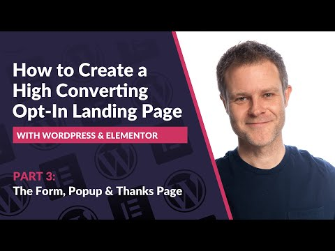 3: How to Create a High Converting Opt-In Landings PaGe  Elementor