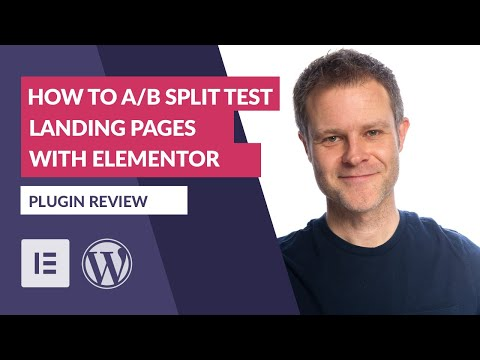 How to A/B     With Elementor