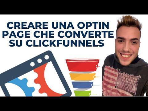 Come creare una Optin Pages ad  Conversione su ClickFunnels (Video Tutorial)