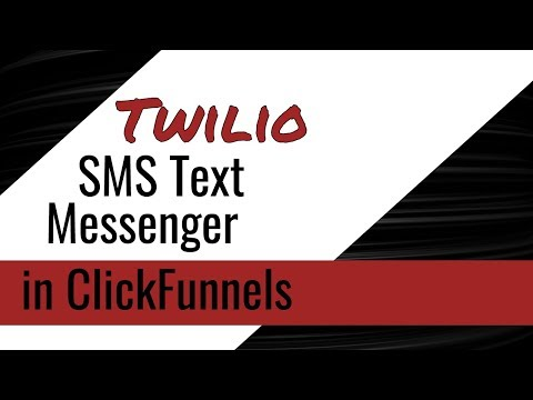 How To Set Up SMS Texts   Twilio in Clickss – Tutorial