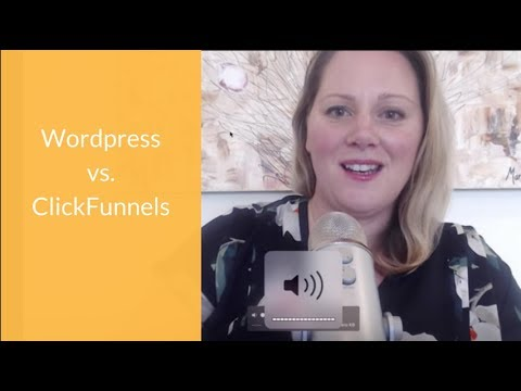 Wp-admin vs ClickFunnels?   is the Best time to use each platform?