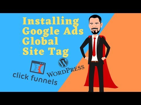 How To Installations Goolge Ads Earthwide SITE Tag – Wp-admin & ClickFunnel