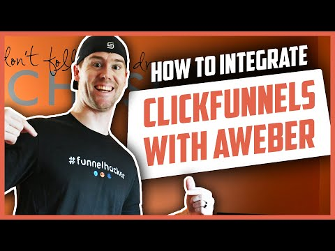 Step-By-Step Guides On How To Integrating ClickFunnels WITH Aweber