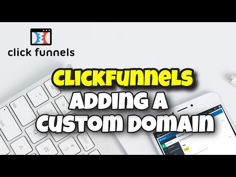 [Official Training] How to Add A Custom Domain to ClickFunnels