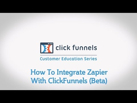 How To Integrating Zapier With ClickFunnels (Beta)