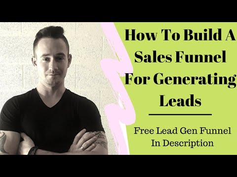 How To BUILD A Salesgirl Funnel To Generate  LEads