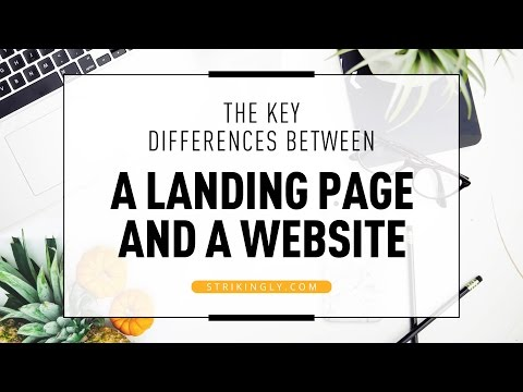 The Key Differences Between a Landing Page and a Website (Part 1 of 5)