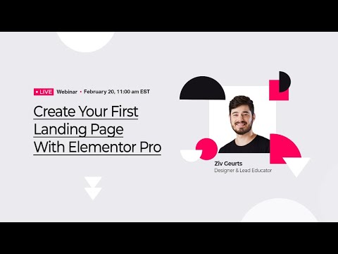 Elementor Pro Live Webinar: Create Your First Landing Page